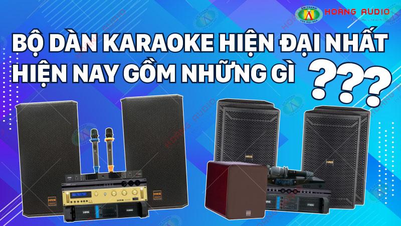 Mua dàn karaoke ở đâu và nên chọn loại tốt giá thành hợp lý.800x450