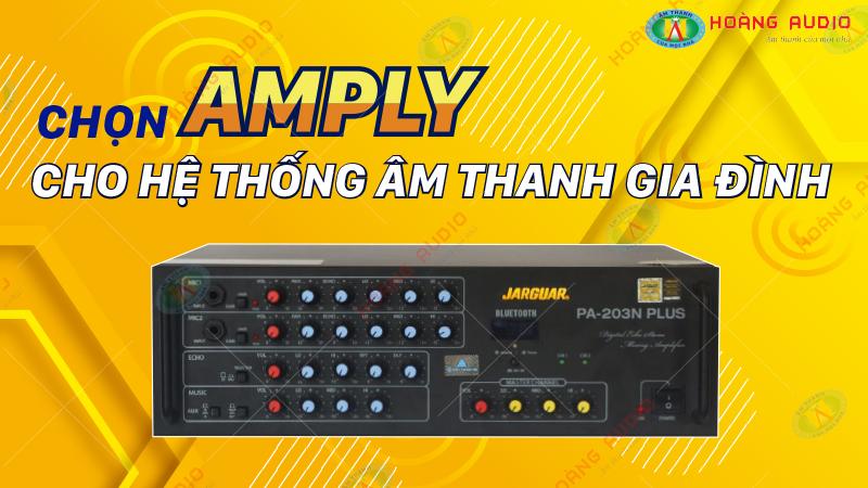 Cách chọn amply và loa cho hệ thống âm thanh gia đình.800x450