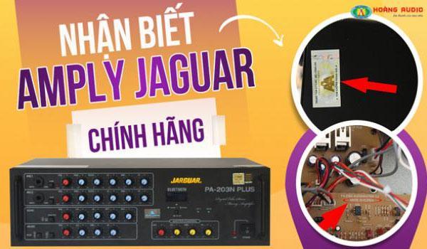 Cách nhận biết amply karaoke Jarguar hàng chính hãng nhập khẩu Korea