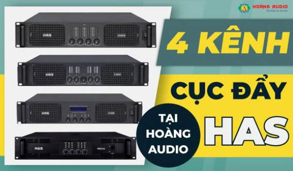 Cục đẩy công suất 4 kênh chính hãng HAS giá rẻ tại Hoàng Audio