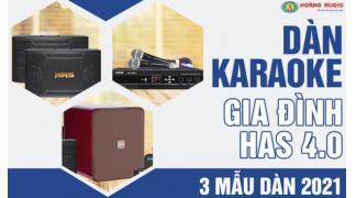 Dàn karaoke gia đình HAS 4.0 [P1- 03 Mẫu Dàn karaoke 2019]