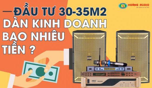 Đầu tư bộ dàn karaoke kinh doanh bao nhiêu tiền một phòng hát từ 30-35m2.
