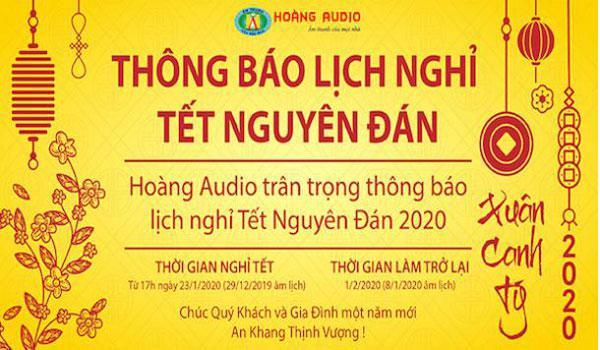 Lịch nghỉ TẾT Nguyên Đán 2020 - Hoàng Audio