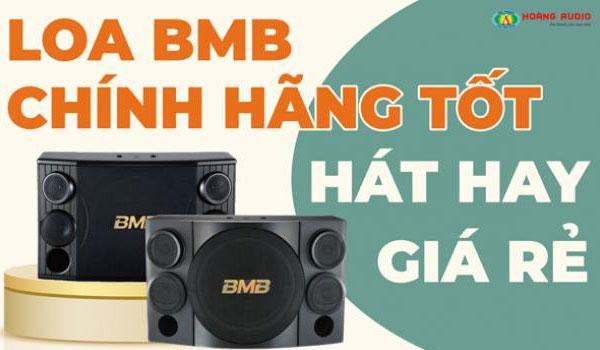 Loa Karaoke BMB Chính Hãng Nào Tốt - Hát Hay - Gía Rẻ Nhất