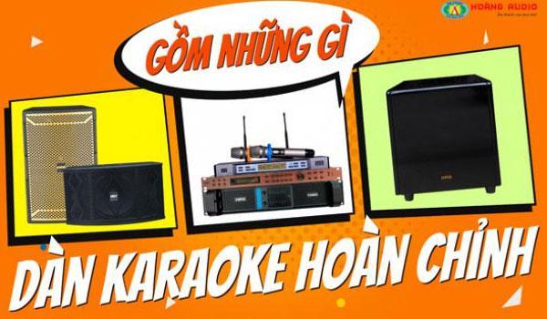 Một bộ dàn karaoke hoàn chỉnh gồm những gì?
