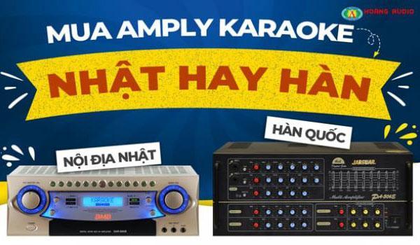 Nên Chọn Mua Amply Karaoke Hãng Nào Jarguar hay California