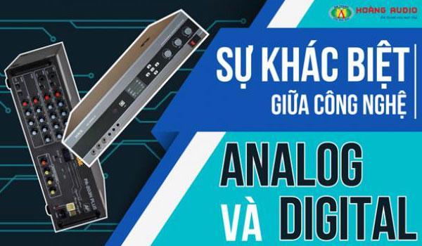 Sự khác biệt giữa công nghệ analog và công nghệ số digital là gì ?