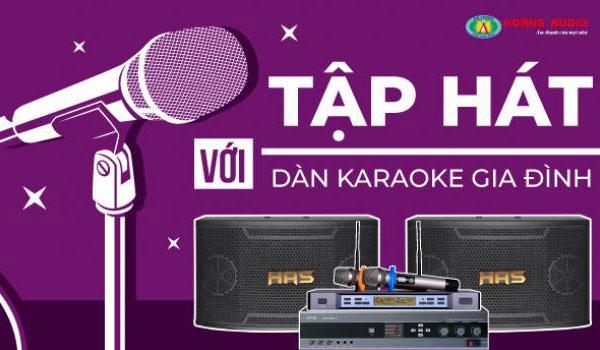 Tập hát với dàn karaoke gia đình
